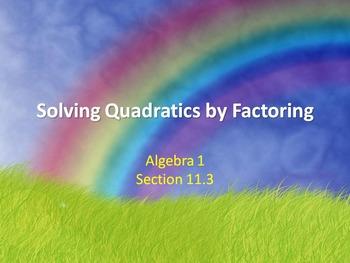 Alg 1 -- Solving Quadratic Equations by Factoring