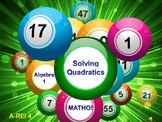 Alg 1 -- Solving Quadratic Equations (easy)  BINGO