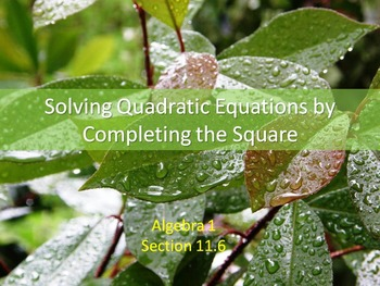 Alg 1 -- Solving Quadratics by Completing the Square: Day 2