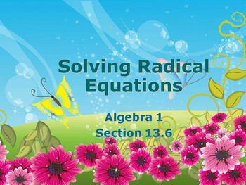 Alg 1 -- Solving Radical Equations (Square Roots)