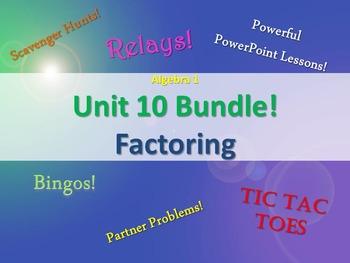 Alg 1 -- Unit 10: Factoring Bundle -- Lessons & Fun Reviews