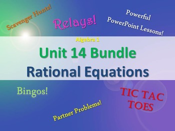 Alg 1 -- Unit 14: Rational Expression & Equations -- Lessons & Fun Reviews