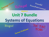 Alg 1 -- Unit 7: Solving Systems of Equations Bundle -- Lessons & Fun Reviews