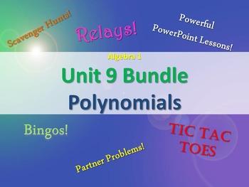 Alg 1 -- Unit 9: Polynomials -- Lessons & Fun Reviews