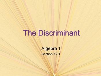 Alg 1 -- Using the Discriminant