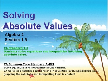 Alg 2 -- Absolute Value Equations & Inequalities