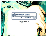 Alg 2 -- CA Common Core Standards Posters for Algebra 2