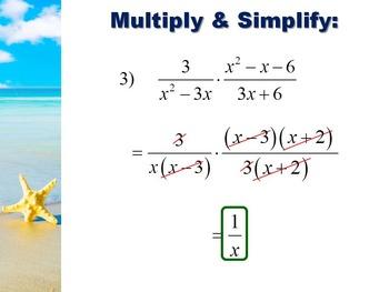 Alg 2 -- Multiplying & Dividing Rational Expressions