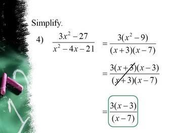 Alg 2 -- Simplifying Rational Expressions