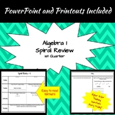 Algebra 1 - 1st Quarter Spiral Reviews
