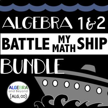 Algebra 1 & 2 Battle My Math Ship Activity BUNDLE