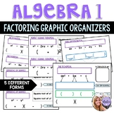 Algebra 1 & 2 Factoring Polynomials, Binomials, Trinomials -5 Graphic Organizers