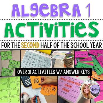 Algebra 1 - Task Cards, Puzzles, & Games - 2nd Half of the Year Growing BUNDLE