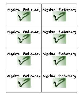 Algebra 1: 2nd Semester Vocabulary Final Review Pictionary Game