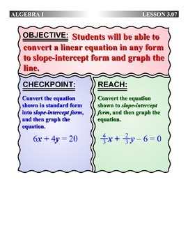 Algebra 1 (3.07) DRAFT: Converting Linear Equations to Slope-Intercept Form