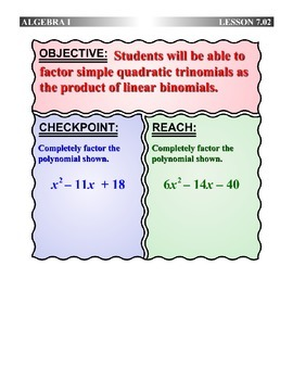 Algebra 1 (7.02) DRAFT: Factor Simple Quadratic Trinomials