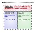 Algebra 1 (7.04) DRAFT: Factor Perfect Square Trinomials
