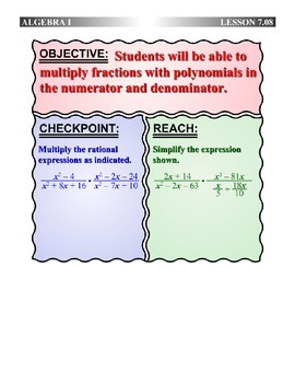 Algebra 1 (7.08) DRAFT: Multiply Polynomial Fractions