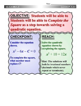 Algebra 1 (8.04) DRAFT: Completing the Square