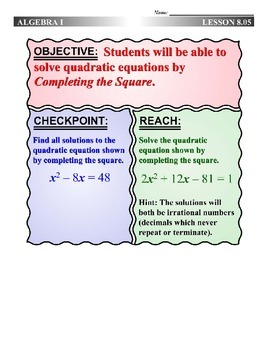 Algebra 1 (8.05) DRAFT: Solving Quadratics by Completing the Square