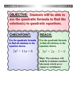 Algebra 1 (8.07) DRAFT: Solving Equations using the Quadratic Formula