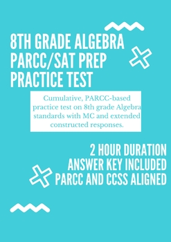 Algebra 1 8th Grade Math Standards PARCC Practice Test