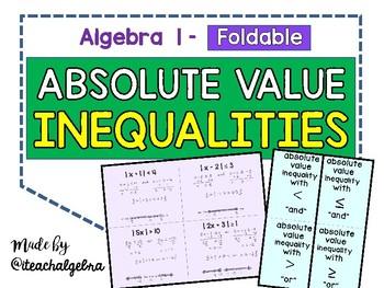 Algebra 1 - Absolute Value Inequalities Foldable