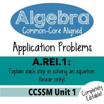 Algebra 1 Assessment A.REI.1 - Explain Solving Linear Equations CCSSM Unit 1