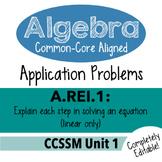 Algebra 1 Assessment A.REI.1 - Explain Solving Linear Equa