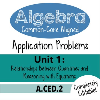Algebra 1 Assessment A.CED.2 - Creating Linear & Exp. Equations CCSSM Unit 1