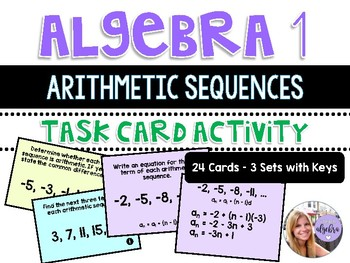 Algebra 1 - Arithmetic Sequences as Functions - 3 Sets of Task Cards