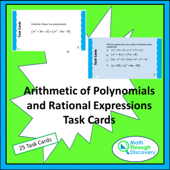 Algebra 1: Arithmetic of Polynomials and Rational Expressions Task Cards