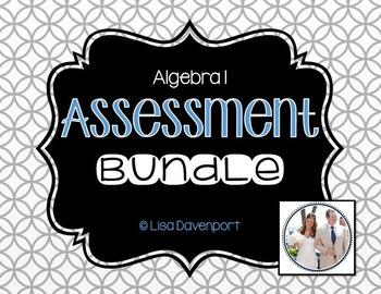 Algebra 1 Assessment (Bundle)