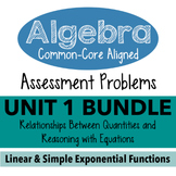 Standards Based Algebra I Assessment - Unit 1 Relationships & Reasoning Bundle