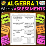 Algebra 1 Assessments or Quizzes ENTIRE YEAR 100% EDITABLE