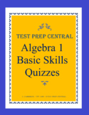 Algebra 1 - Basic Skills Quizzes Bundle