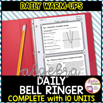 ALGEBRA WARM UPS (ENTIRE YEAR of Bell Ringers/Exit Tickets/Quick Quizzes)