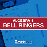 Algebra 1 Bell Ringers COMPLETE Set - review / practice fo