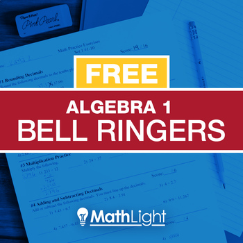 Algebra 1 Bell Ringers Single Set - review / practice exercises