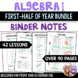 Algebra 1 - Binder Notes Bundle for the First Half of the Year