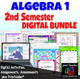 Algebra 1 Digital Bundle for 2nd Semester with GOOGLE Slides™ plus Printables