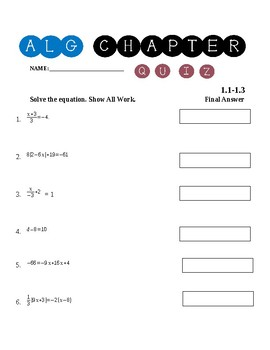 Algebra 1 Chapter 1.1-1.3 Quiz ~Solving Linear Equations~