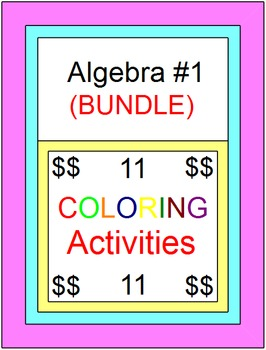 Algebra 1 Coloring Activities Bundle #1 (11 coloring activities)
