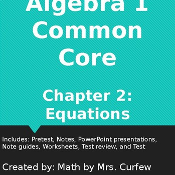 Algebra 1 Common Core Chapter 2 Equations