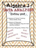 Algebra 1 Common Core Data Analysis ENTIRE UNIT BUNDLE