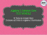 Algebra 1 Common Core Test Bundle