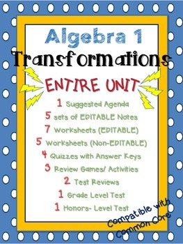 Algebra 1 Common Core Transformations ENTIRE UNIT BUNDLE