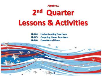 Algebra 1: Complete 2nd Quarter -- Lessons & Activities