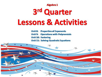 Algebra 1: Complete 3rd Quarter -- Lessons & Activities