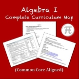 Algebra 1 - Complete Curriculum Map (Common Core Aligned)